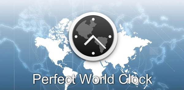 Perfect World Clock, conoce la hora de cualquier parte del mundo con esta aplicación para Android