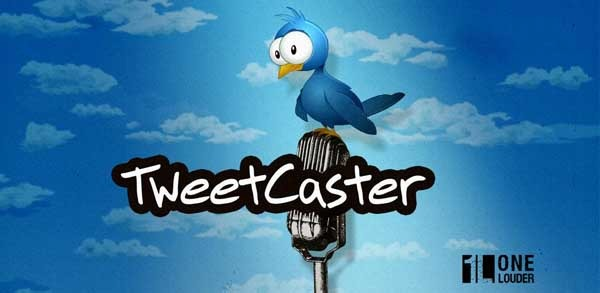 TweetCaster, un gestor de la red social Twitter para móviles