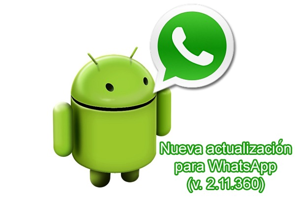 WhatsApp recibe una nueva actualización en su versión para Android