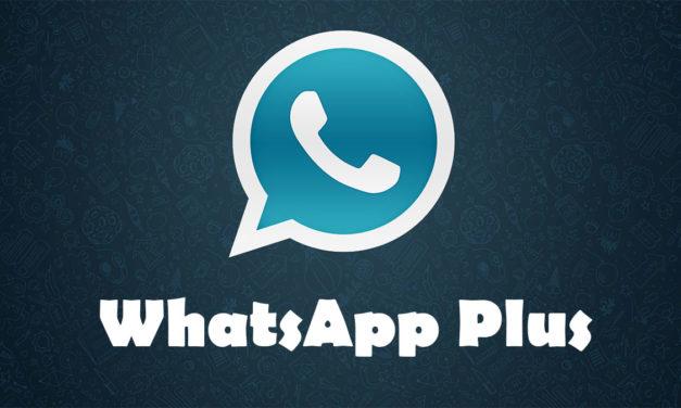 Por qué no debes descargar e instalar WhatsApp Plus