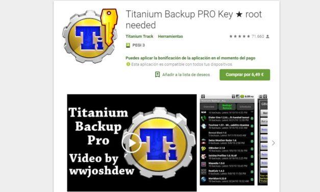 Dónde descargar Titanium Backup ahora que ha desaparecido de Google Play Store