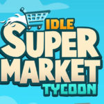 10 trucos para triunfar en Idle Supermarket Tycoon