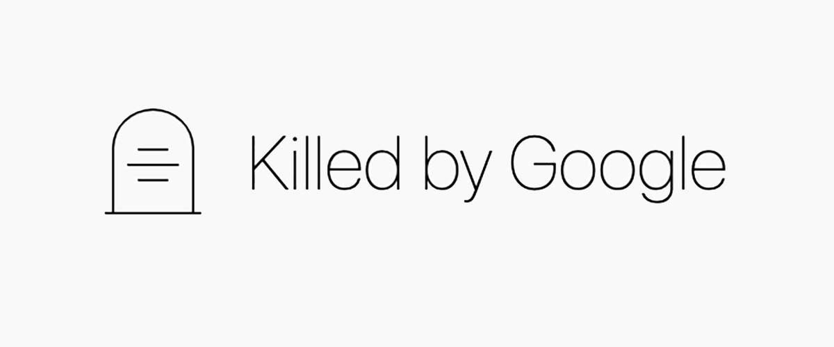 Killed by Google, el cementerio de servicios, aplicaciones y productos de la gran G